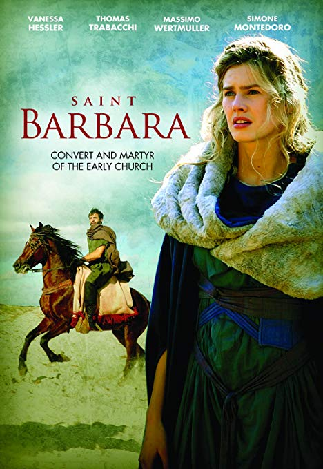 Amazon Com Saint Barbara Convert And Martyr Of The Early Church Vanessa Hessler Thomas Trabacchi Massimo Wertm Saint Barbara Christian Movies Early Church