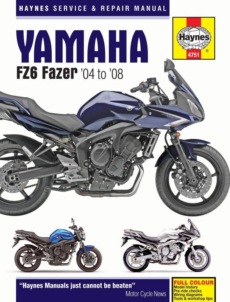 haynes m4751 service repair manual for 2004 08 yamaha fz6 fazer rh pinterest com 05 YZF- R6 08 R6 Raven