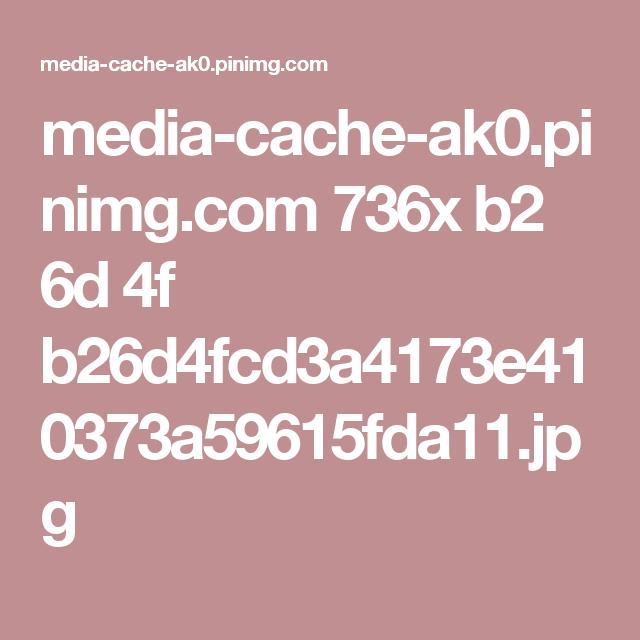 media-cache-ak0.pinimg.com 736x b2 6d 4f b26d4fcd3a4173e410373a59615fda11.jpg