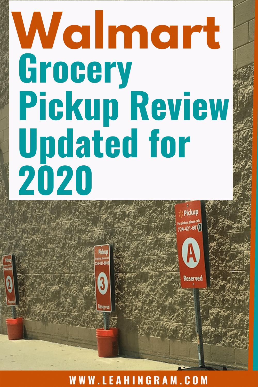 Walmart Grocery Pickup Review Update 2020 Walmart