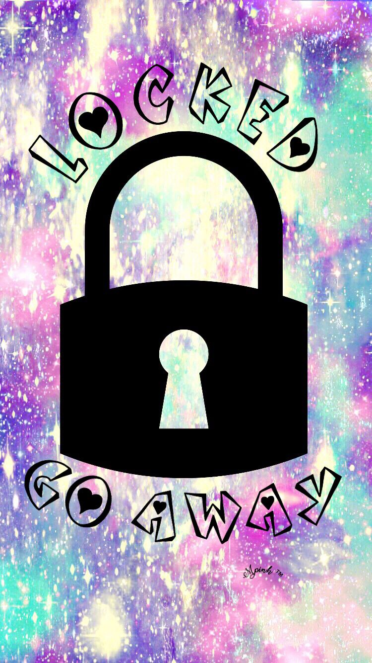Locked Go Away Hipster Galaxy Wallpaper/Lockscreen Girly