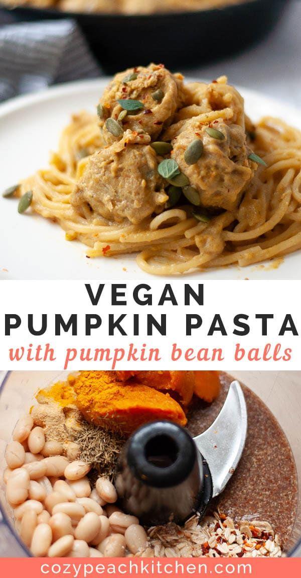 Vegan Pumpkin Pasta With Pumpkin Bean Balls