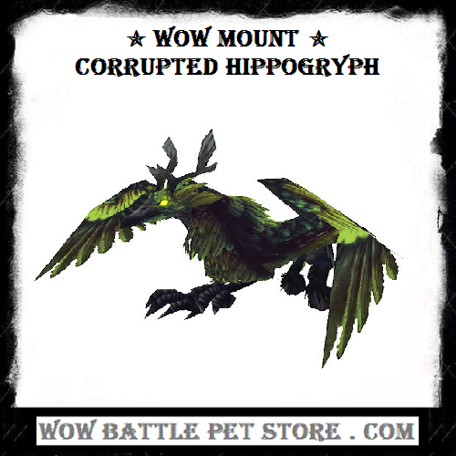 Corrupted Hippogryph WoW Mount Wow battle, World of