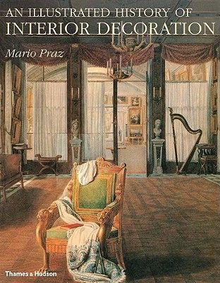 Http Www Bookscrolling The Best Interior Design Books Of All Time An Ilrated History Decoration From Pompeii To Art Nouveau By Mario