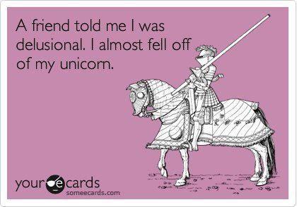 brb gotta go feed my unicorn