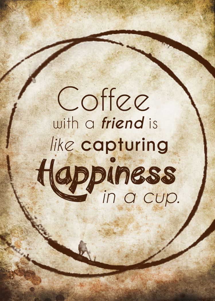 Coffee Best Friend Quotes | ... this week to enjoy a cup ...
