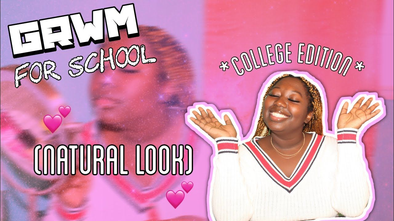 Grwm For School College Edition Thatgirl Sammy Youtube In 2020 School College School School Readiness Watch us get ready for our first college party of the semester. pinterest