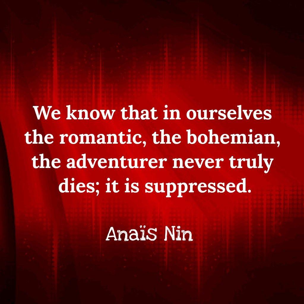 Anais Nin Quotes Anais Nin Quotes Anais Nin Anais