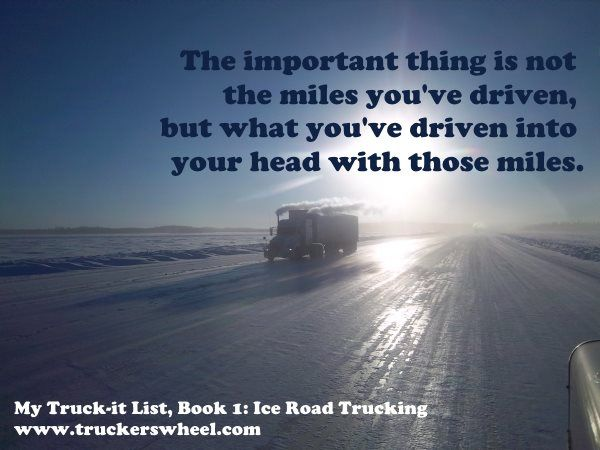 Elegant 100 Best Truck Driver Quotes When You Think Of Things In The Trucking  Industryu2026