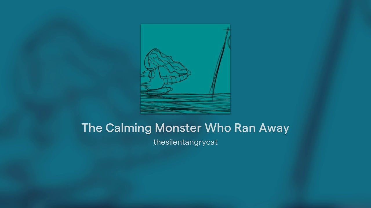 My Soundtrap song The Calming Monster Who Ran Away