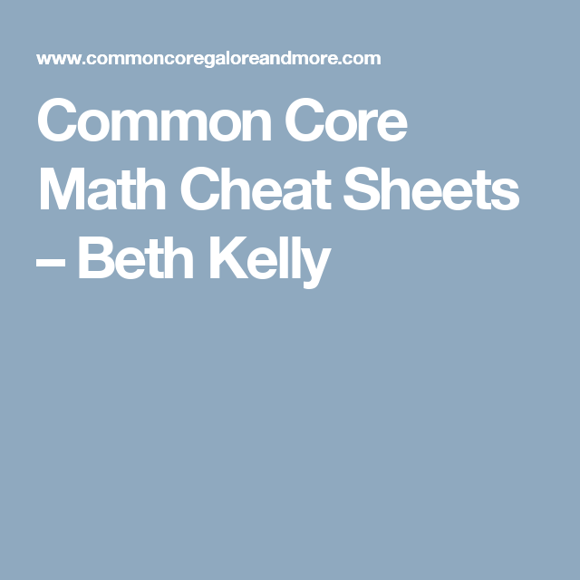 Common Core Math Cheat Sheets – Beth Kelly | Common core | Pinterest ...