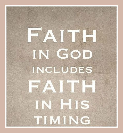 Faith in His timing