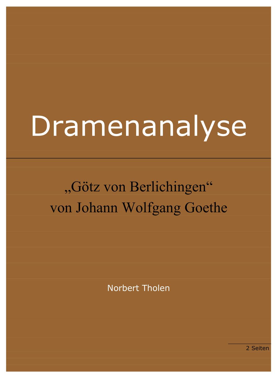 Johann Wolfgang Goethe Gotz Von Berlichingen Analyse In 2020 Nathan Der Weise Lieder Gotz Von Berlichingen