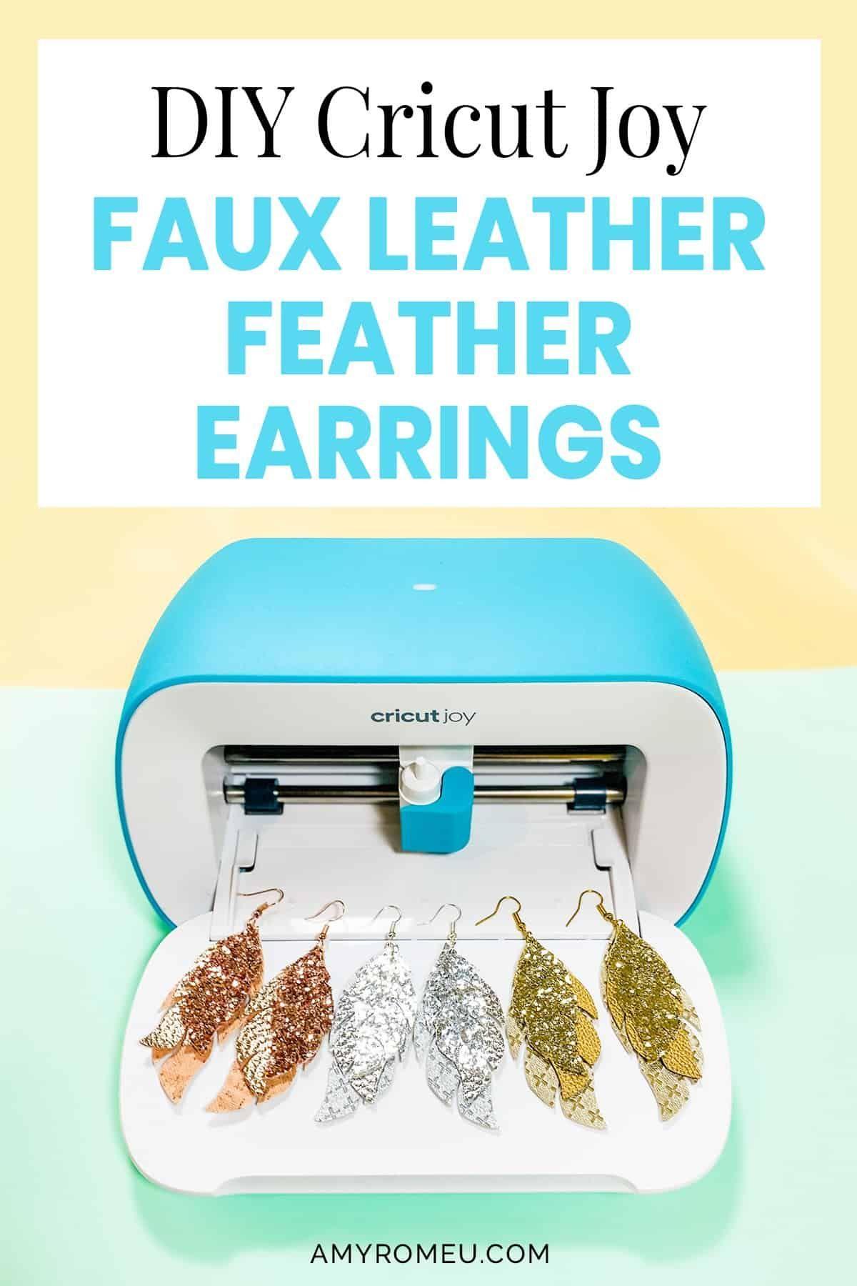 DIY Glitter Feather Cricut Joy Faux Leather Earrings Amy