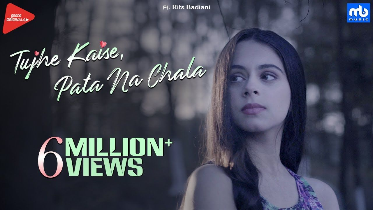 Tujhe Kaise Pata Na Chala Meet Bros Ft Asees Kaur Rits Badiani M Female Songs Songs Soul Songs