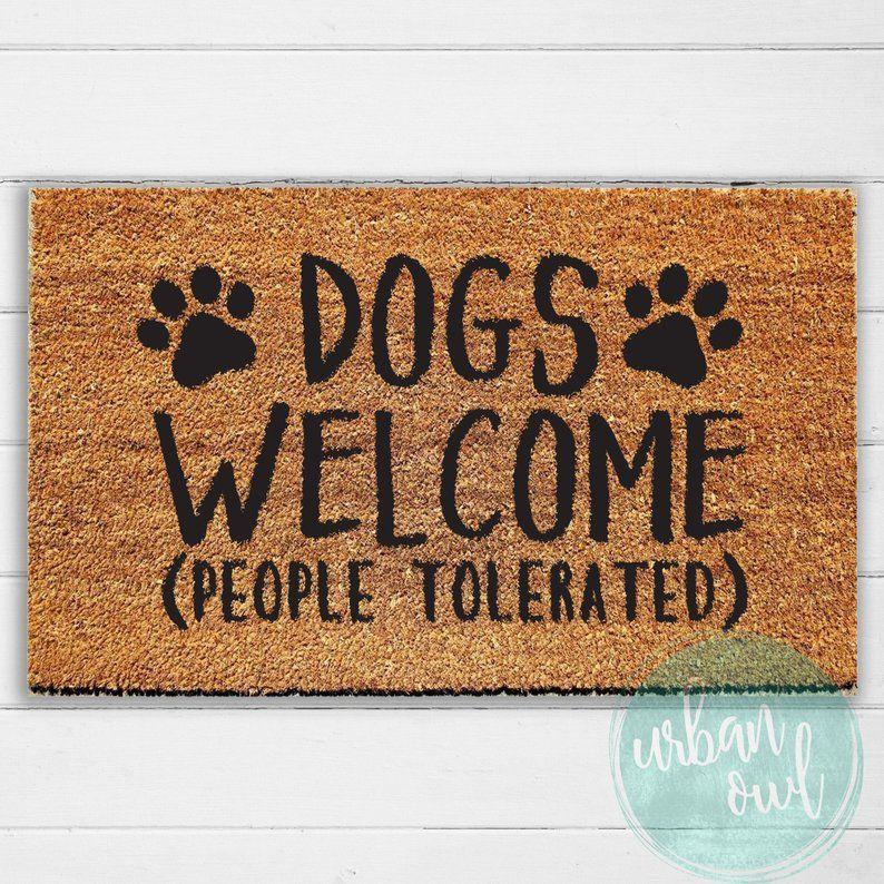 Dogs Welcome People Tolerated Doormat Welcome Mat Door Mat Outdoor Rug Funny Doormat Dog Gift Urban Owl Hand Painted Funny Doormats Door Mat Gifts For Pet Lovers
