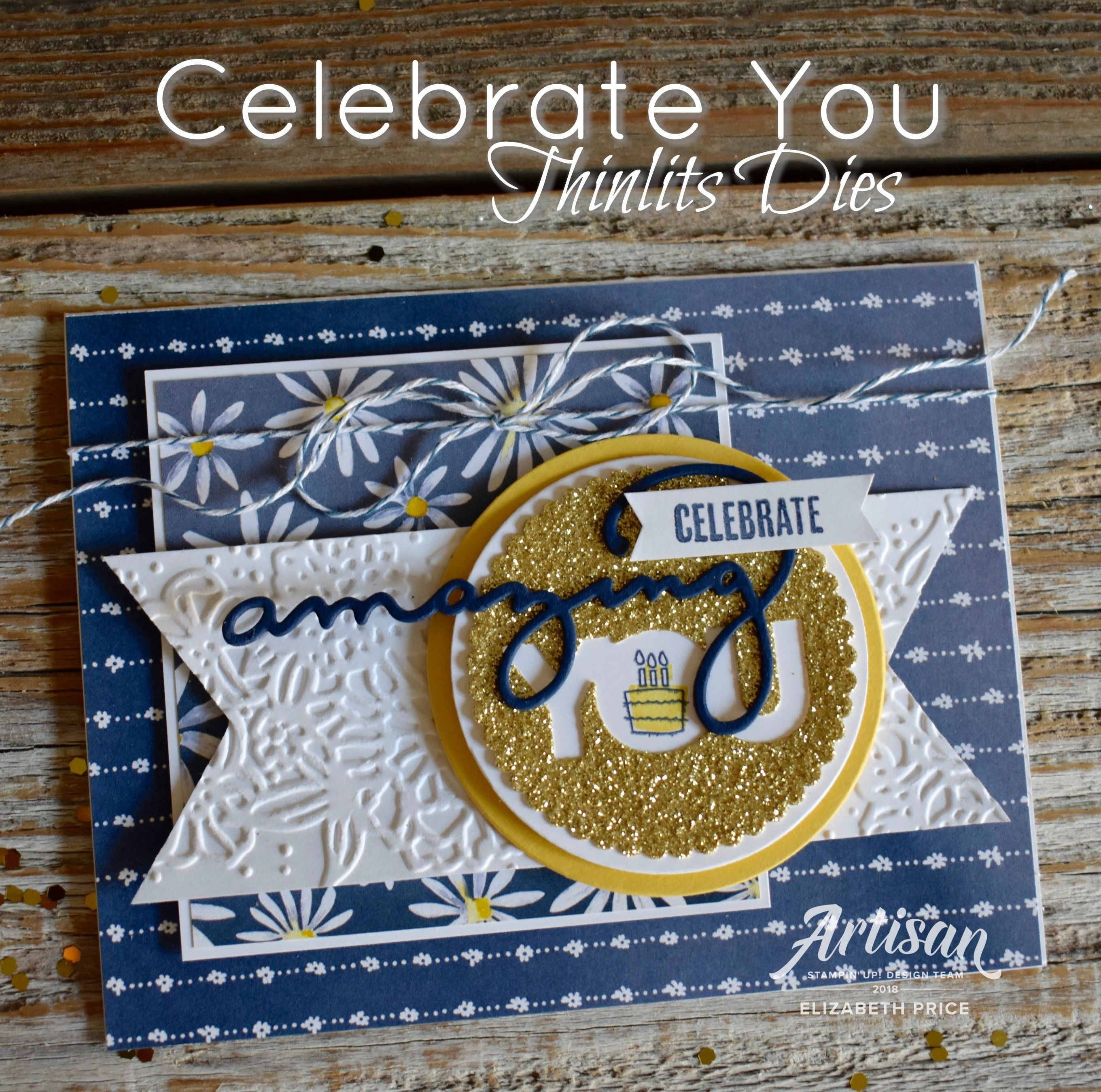 Celebrate you thinlits stampin up saleabration