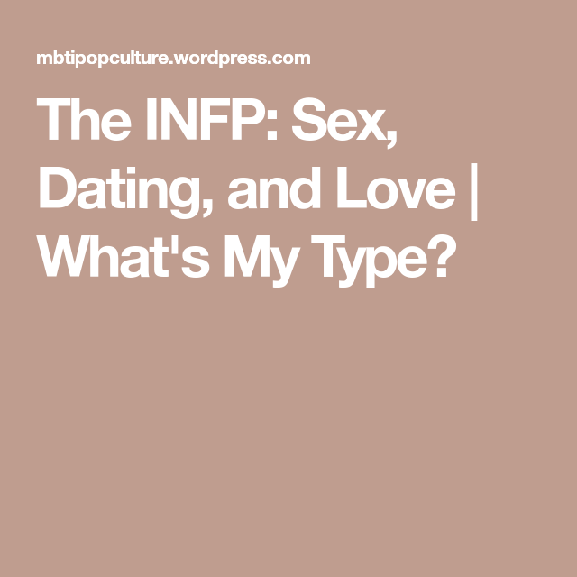 Infp dating advice