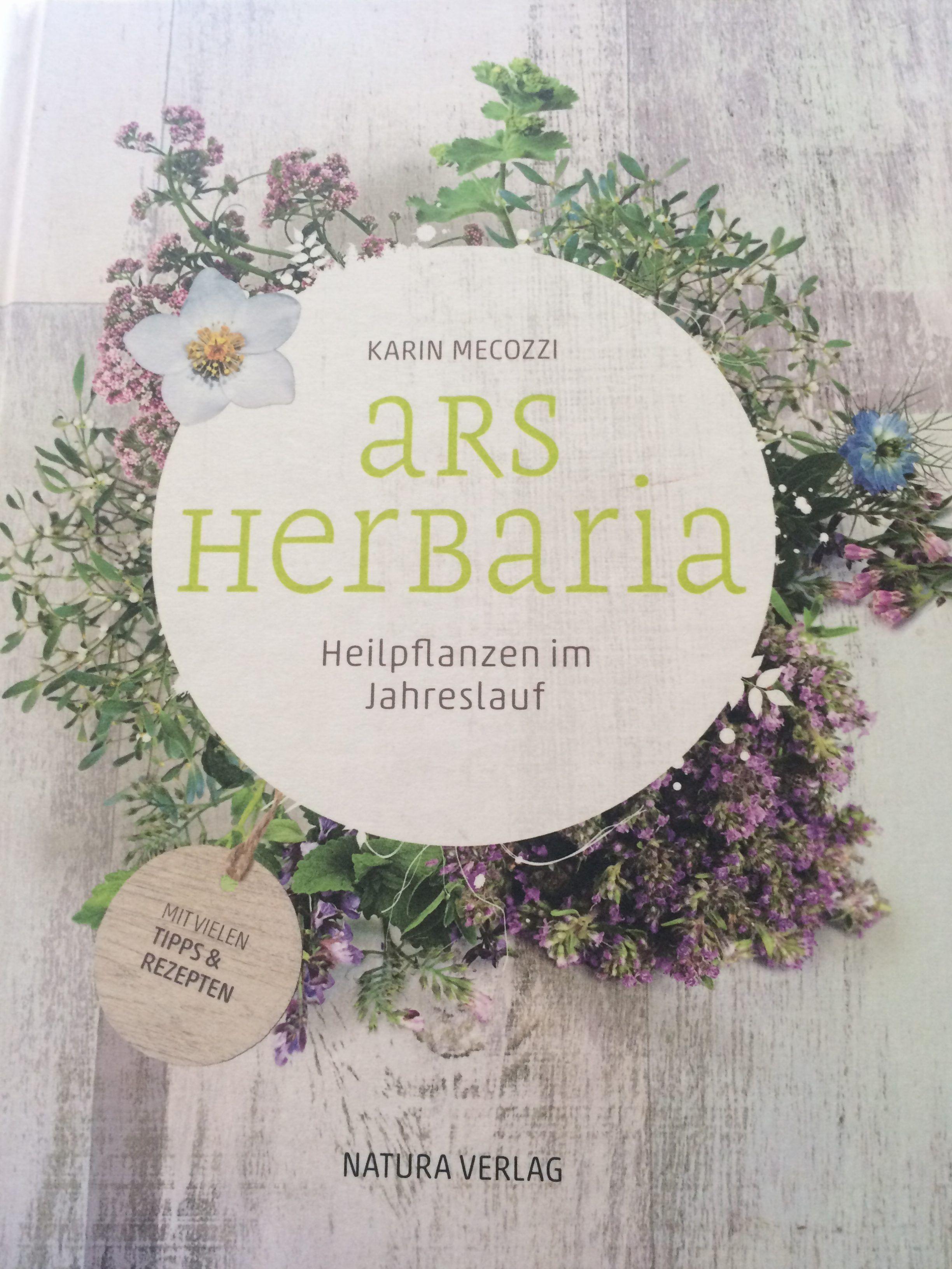 Ars Herbaria - Heilpflanzen im Jahreslauf. Es gibt Bücher, die schon rein durch ihre ästhetische Aufmachung...