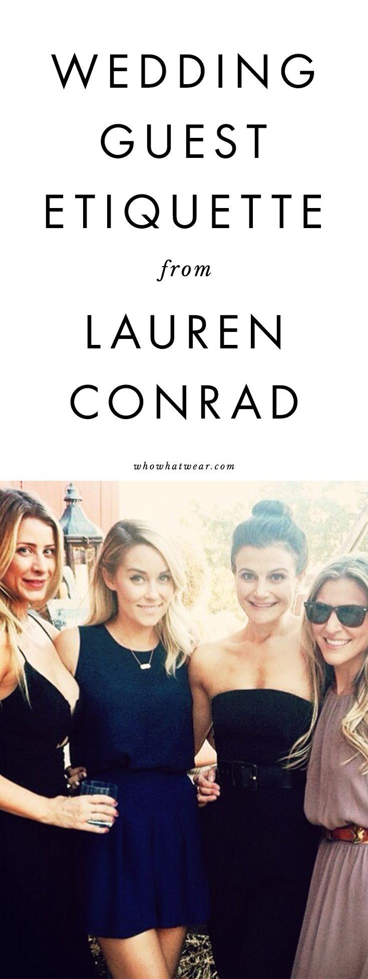 Wedding guest etiquette from Lauren Conrad