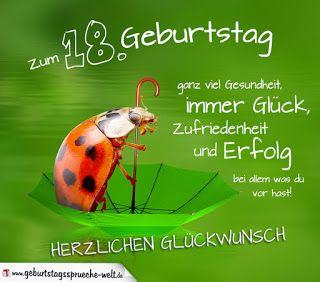Gluckwunsche Zum 18 Geburtstag Geburtstagswunsche Pinterest