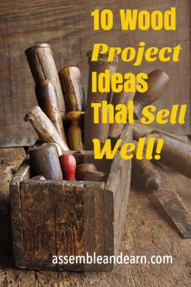 Top 10 Best Selling Wood Projects | Wood projects ...