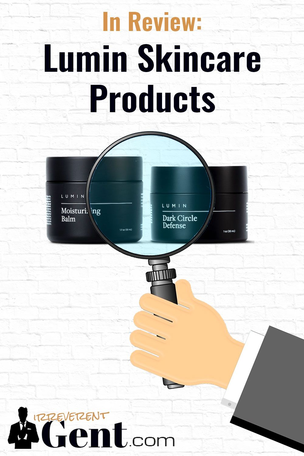 In Depth Lumin Review Are Their Skin Care Products Worth It Skin Care Mens Skin Care The Balm