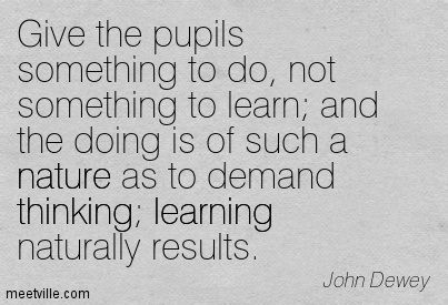 Quotes On Learning Maker Education And Experiential Education  John Dewey Quotation .