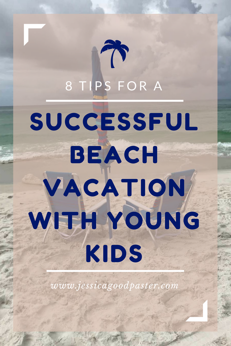 8 Tips for a Successful Beach Vacation with Young Kids    8 Tips for a Successful Beach Vacation with Young Kids. Enjoy your trip to the beach with these ideas to make traveling with babies, toddlers, and preschoolers much easier.