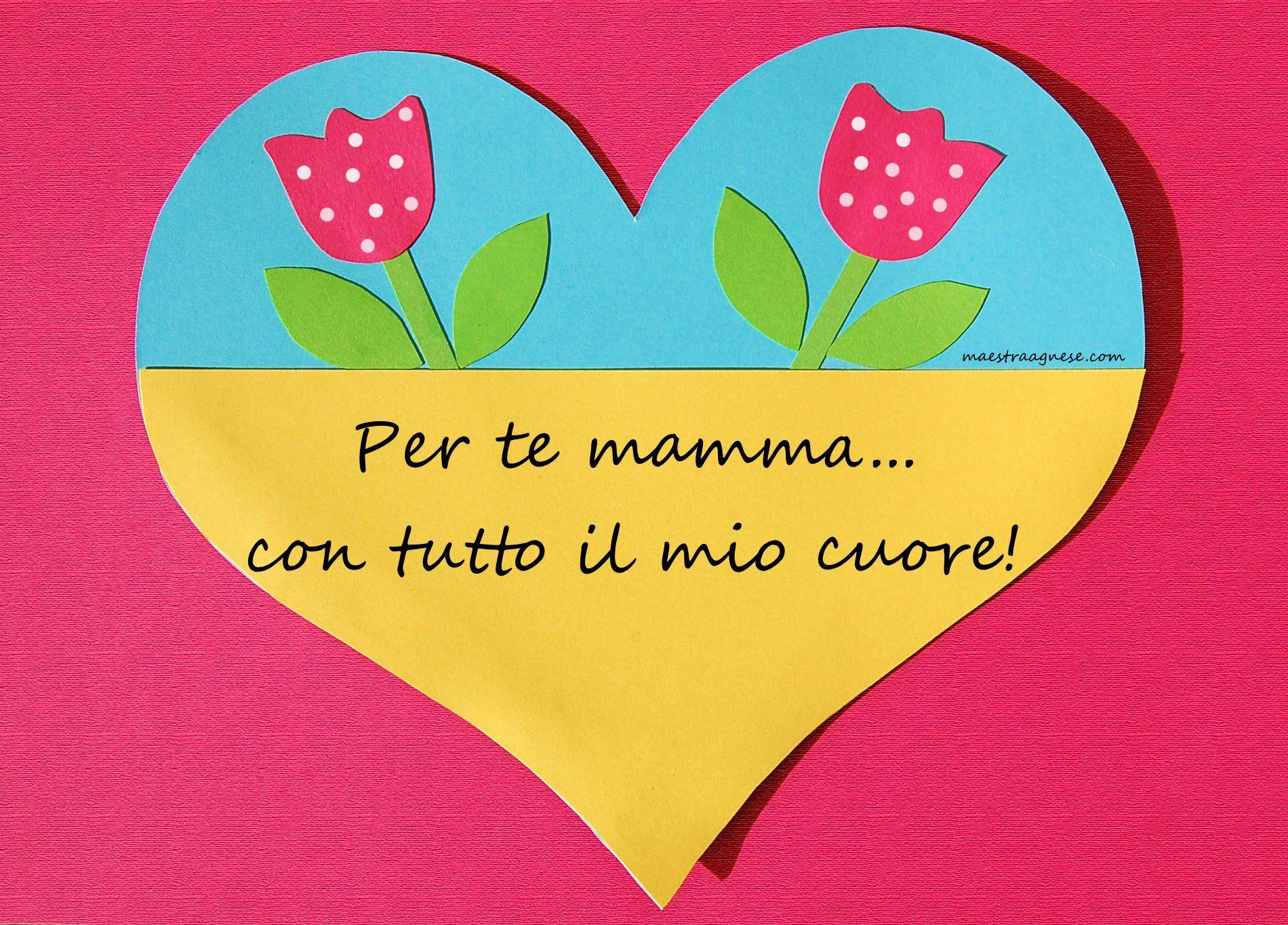 Compleanno Mamma Lavoretti.Lavoretti Per La Festa Della Mamma Da Maestra Agnese Festa Della