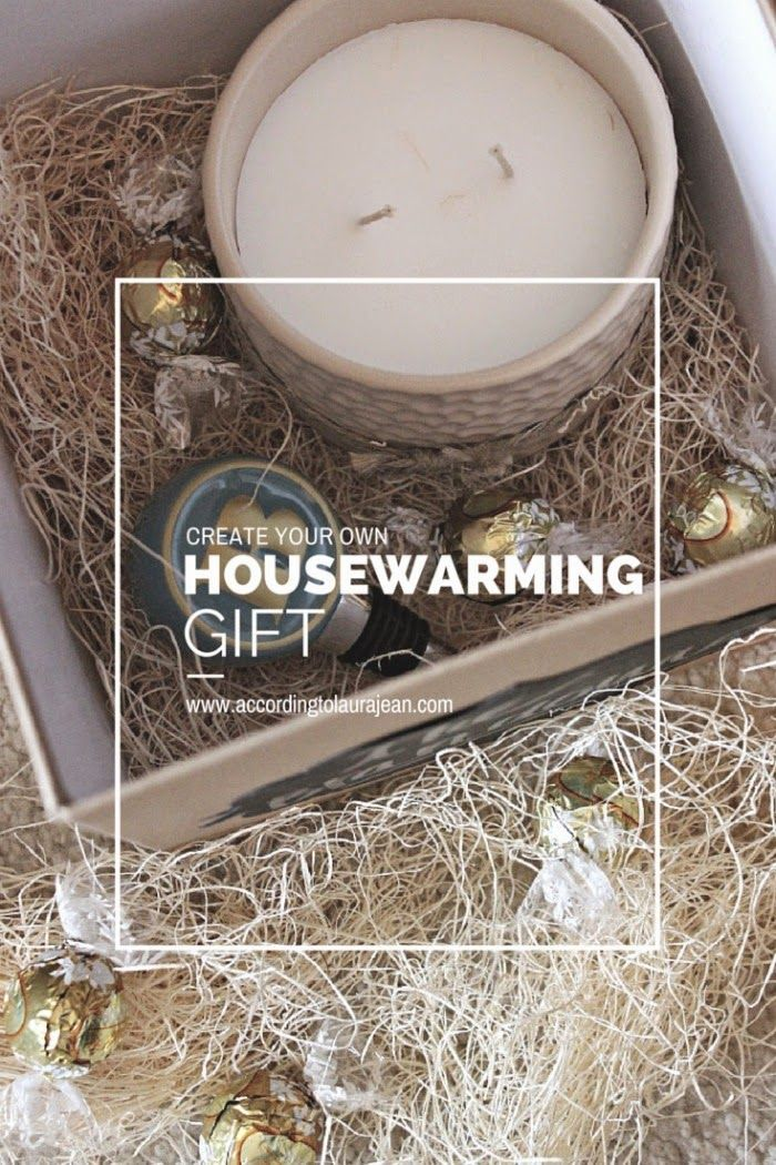 According To Laura Jean Create Your Own Housewarming Gift House Warming Gifts House Warming Gifts,Luxury Bedroom Designs