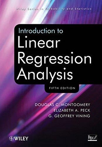 Introduction to Linear Regression Analysis (5th Edition)