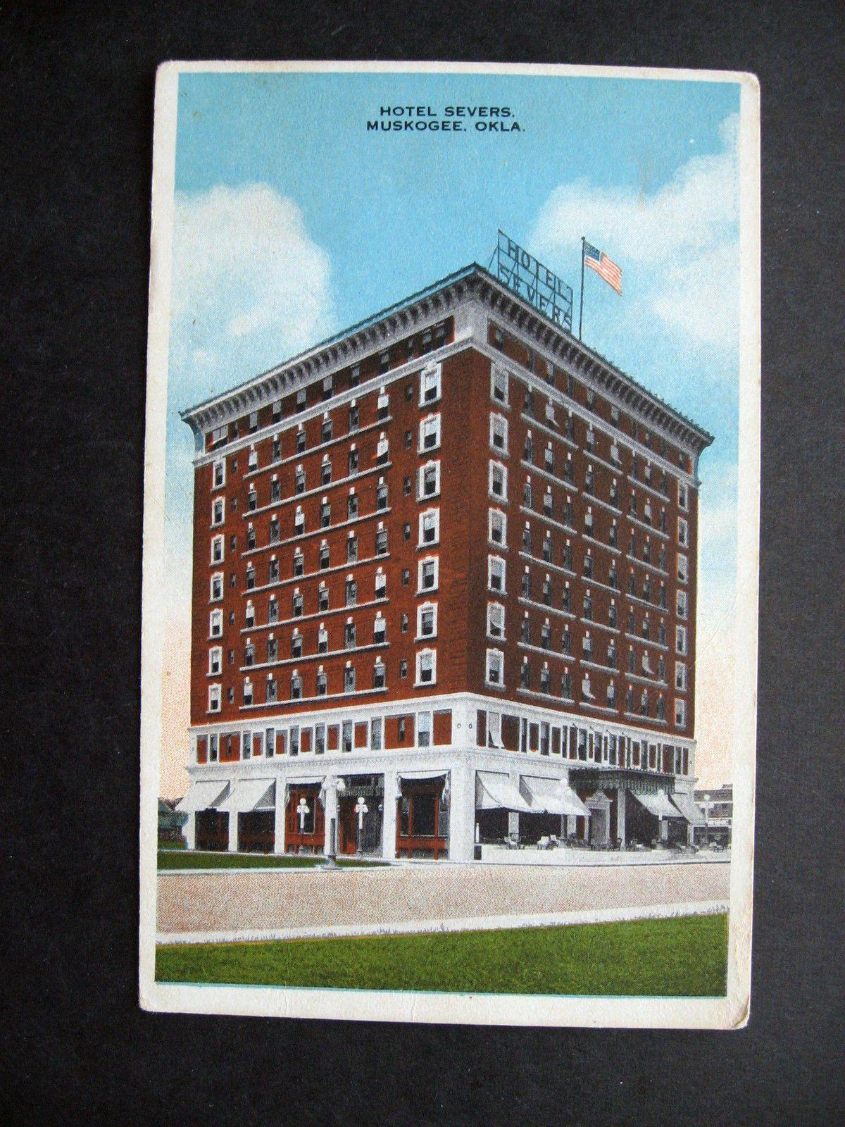 Ca1920 Muskogee Oklahoma Hotel Severs Postcard Ebay Muskogee Oklahoma Muskogee Postcard