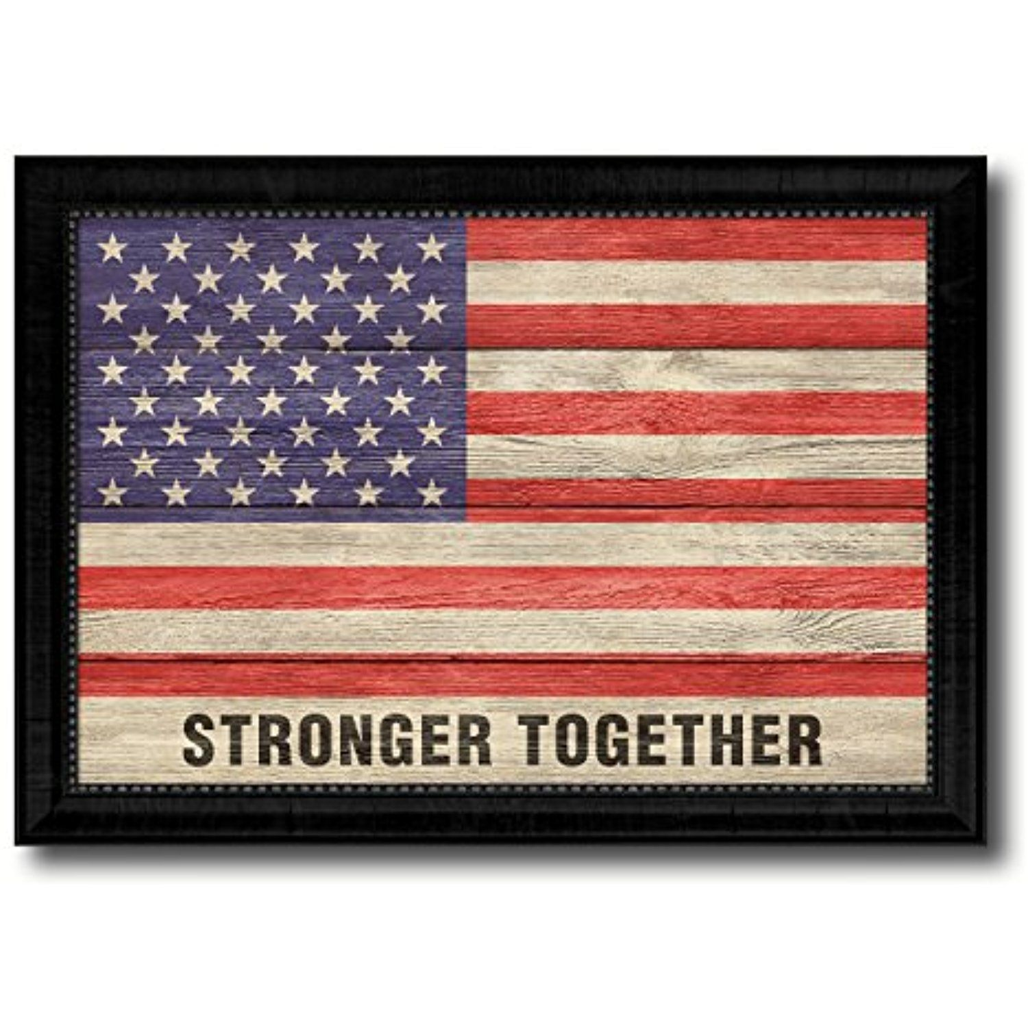 Stronger Together USA Flag Texture Canvas Print Black Picture Frame ...