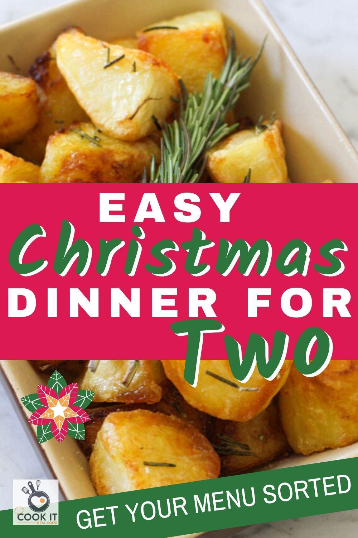 Christmas Dinner For Two In 2020 Christmas Dinner For Two Easy Christmas Dinner Menu Christmas Dinner Menu