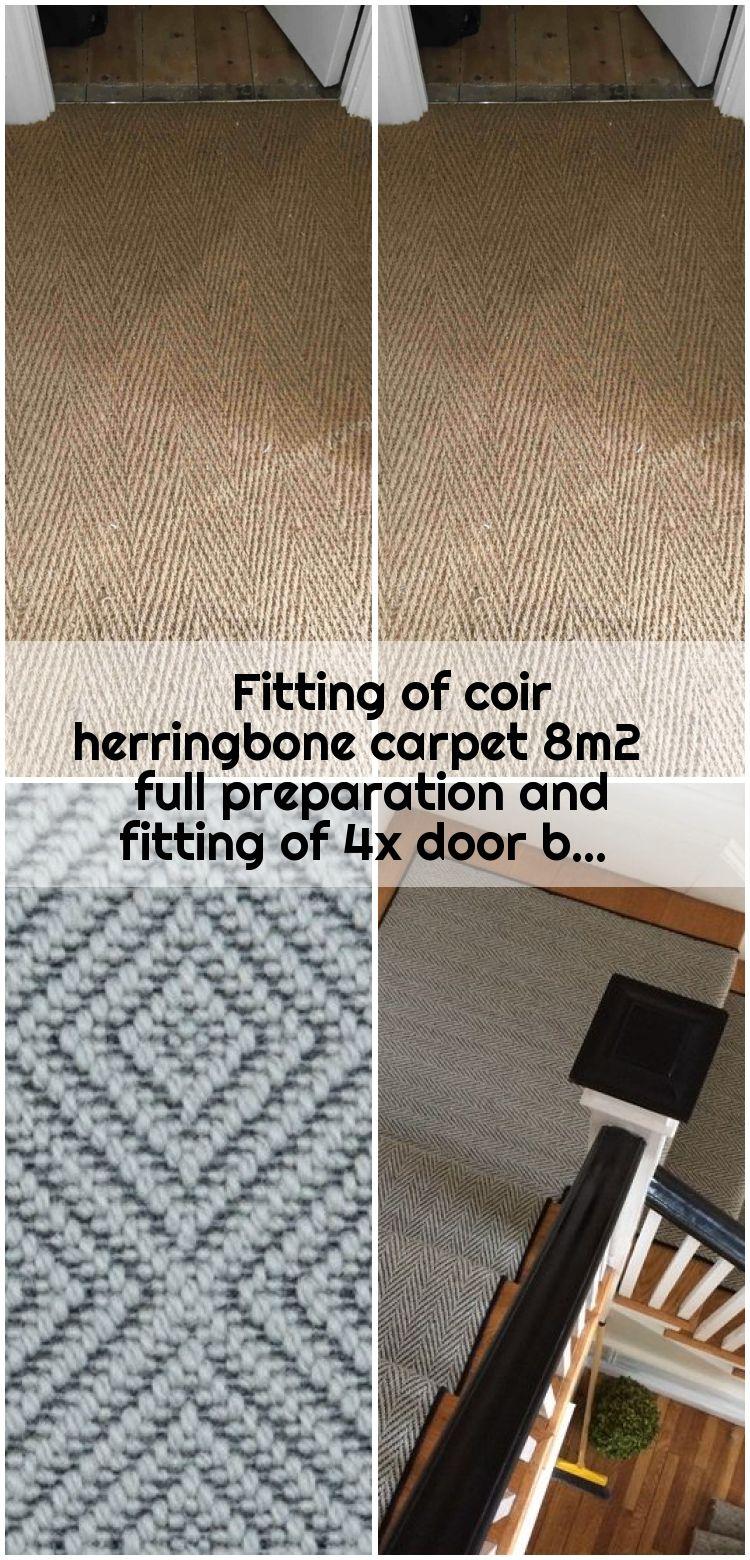Fitting Of Coir Herringbone Carpet 8m2 Full Preparation And Fitting Of 4x Door B Coir Carpet Fittings