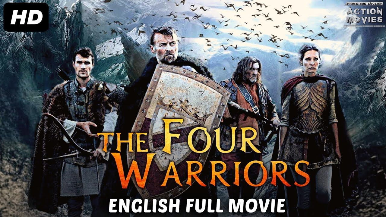 The Four Warriors New Released 2018 Full English Movies
