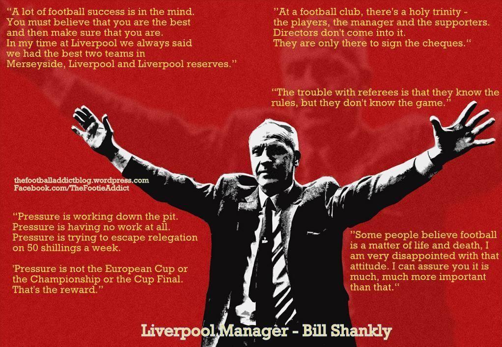 BILL SHANKLY Liverpool Pinterest Bill shankly