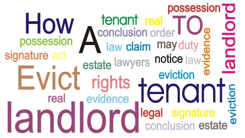 How To Evict A Tenant Eviction, especially from a tenant