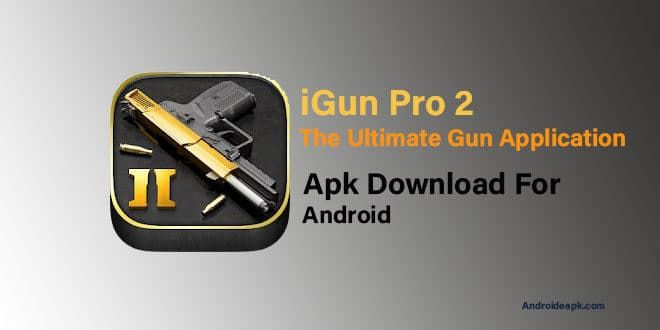 iGun Pro 2 Apk Download for Android