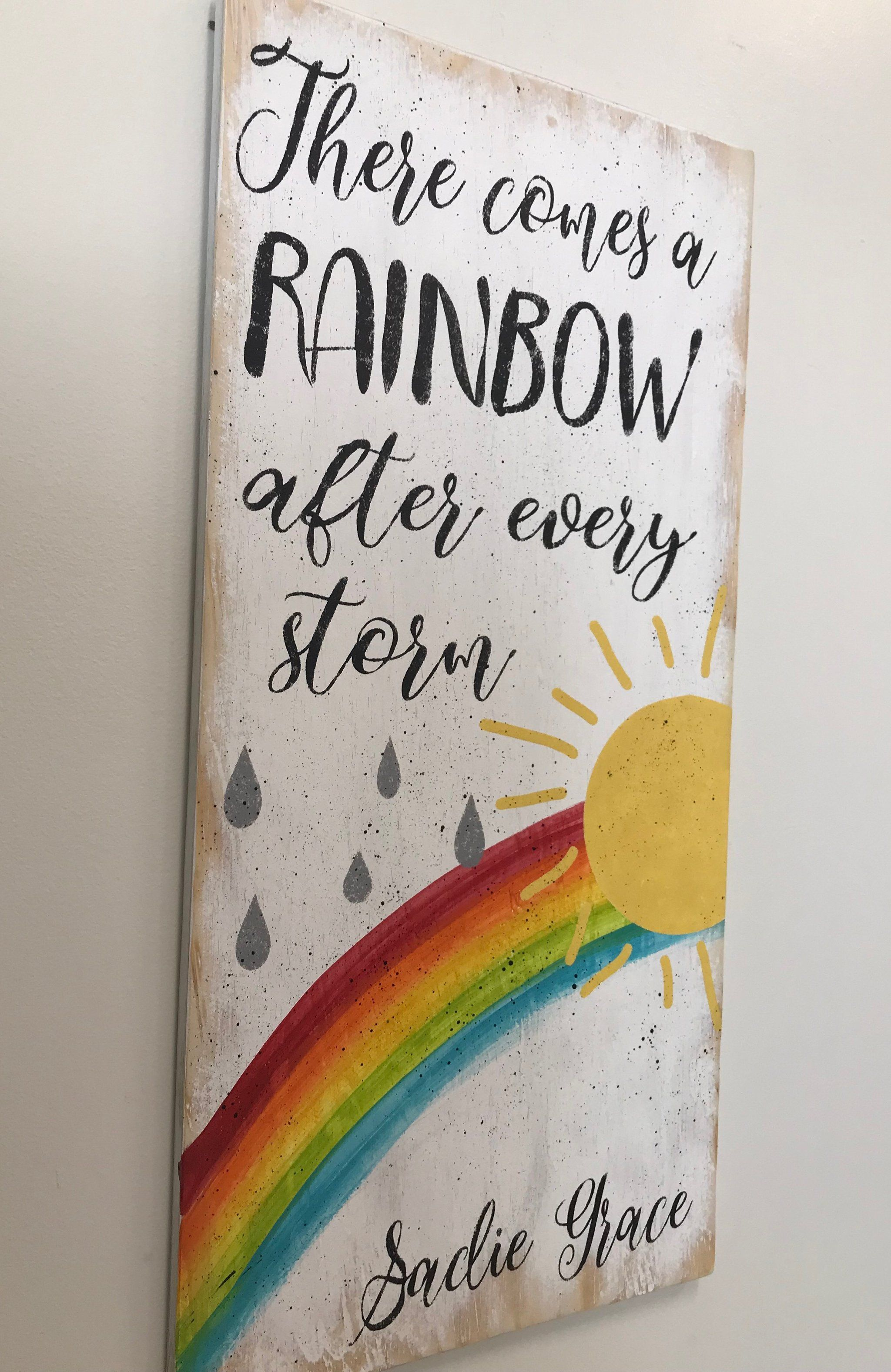 There Comes A Rainbow After Every Storm Wood Nursery Sign ...