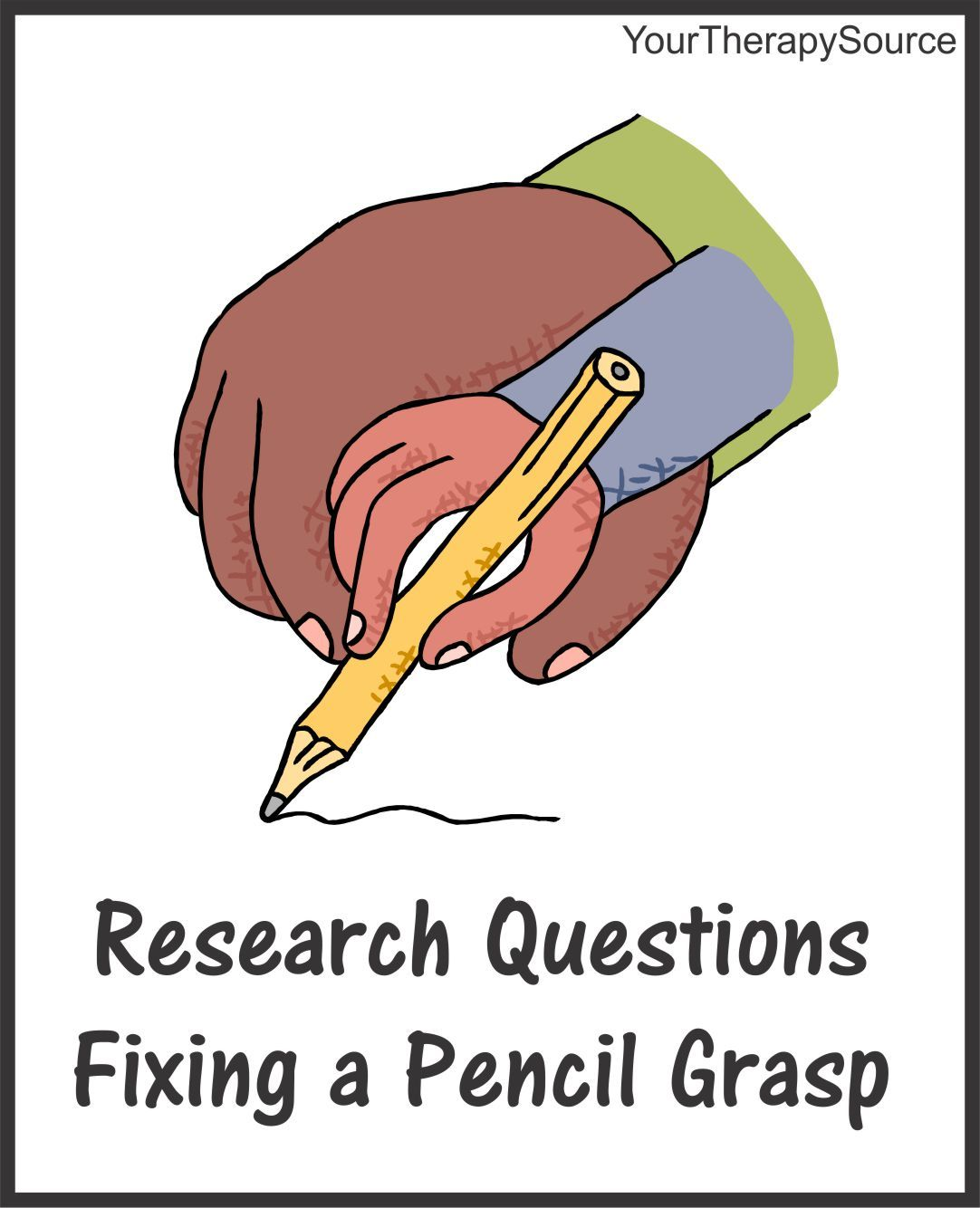 Pencil Grasp And Handwriting Researchers Questions Whether Or Not To Change The Way Kids Hold