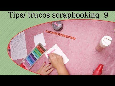 Trucos y tips para scrapbooking y manualidades 9 - YouTube