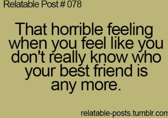 Relatable Post #078 / No Longer Best Friends Quotes | Quotes