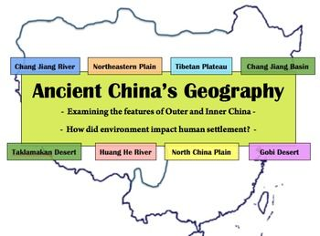 Ancient China Geography: The environment, settlement