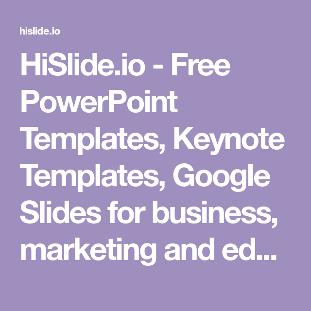 hislide io free powerpoint templates keynote templates google