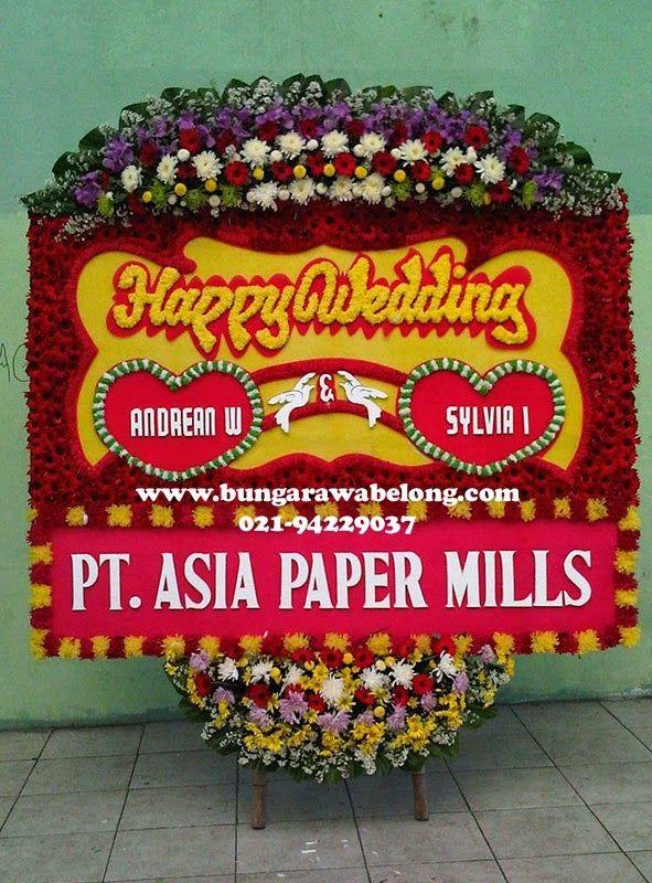 Bunga Papan Pernikahan Sam King Wedding Hall Grand Cempaka Hotel Toko Bunga By Florist Jakarta Mandala Wedding Florist Happy Wedding