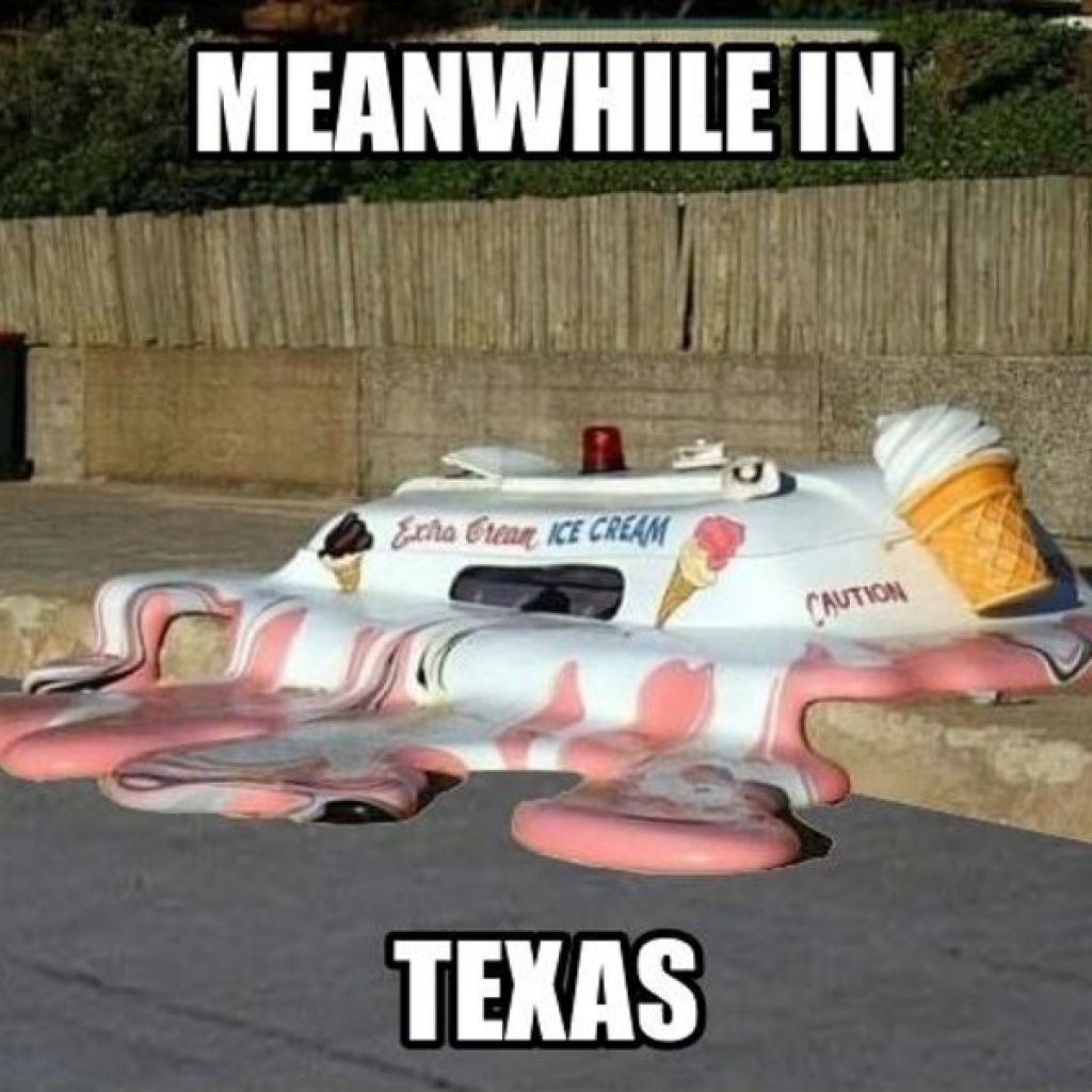 Memes Capture The Craziness That Is Texas Weather Texas