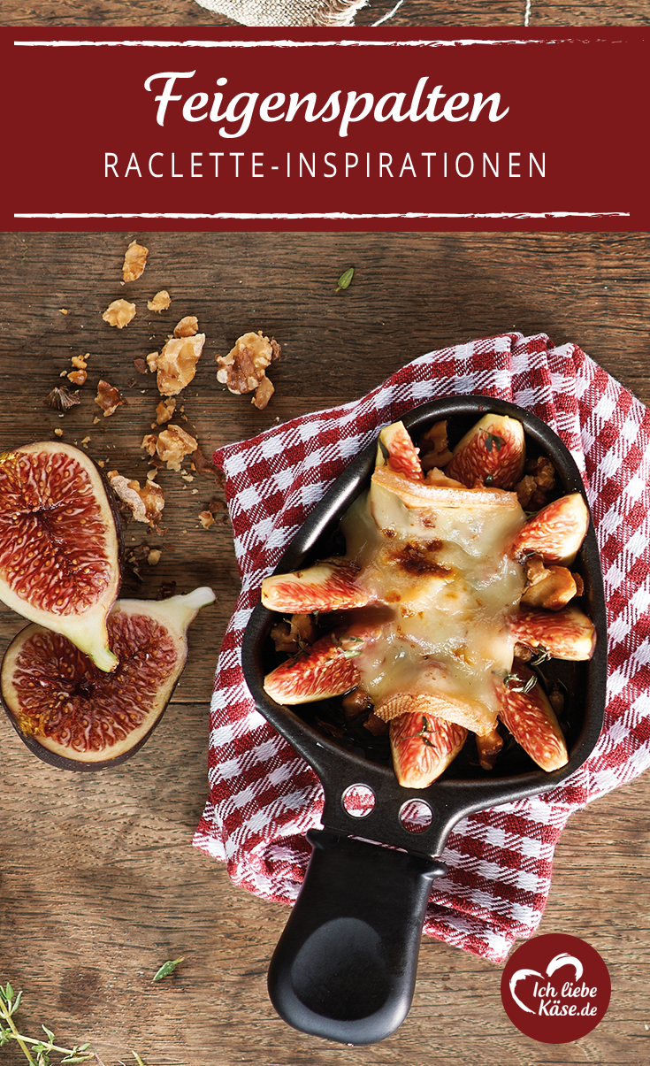 Raclette Pfännchen Feigenspalten #racletteideen