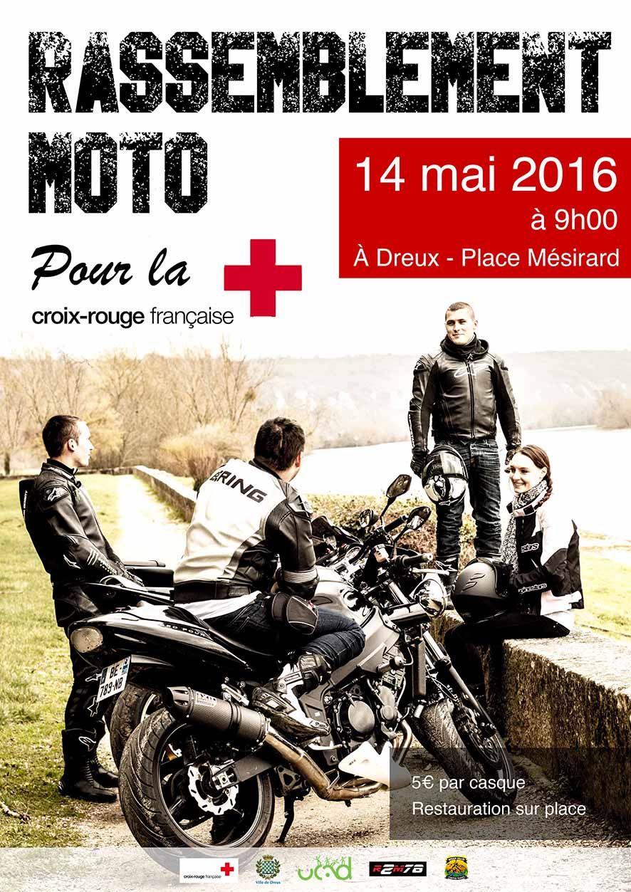 Rassemblement Moto pour la Croix Rouge Française samedi 14 mai 2016 - 9H Place Mésirard - Dreux Toutes les infos sur notre site : http://www.dreux.com/agenda/rassemblement-motards #dreux #rmcrdreux #moto #motards #croixrouge #sortiradreux